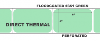 """4"""" x 6"""" Direct Thermal Labels - Perforated - Floodcoated #351 Green"""