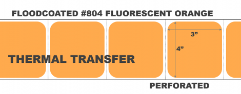 """4"""" x 3"""" Thermal Transfer Labels - Perforated - Floodcoated #804 Fluorescent Orange"""