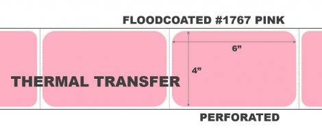 """4"""" x 6"""" Thermal Transfer Labels - Perforated - Floodcoated #1767 Pink"""